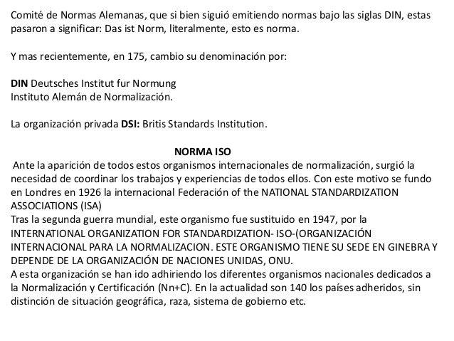 COPANT- Comisión Panamericana de Normas TécnicasLas normas UNE se crean en Comisiones Técnicas de Normalización –CTN una v...