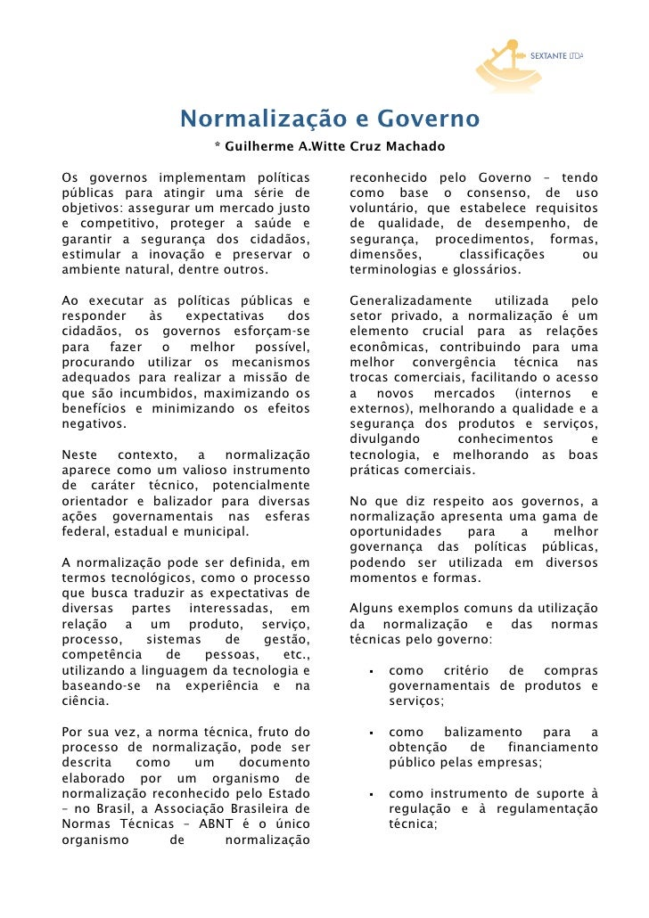 Normalização e Governo                        * Guilherme A.Witte Cruz MachadoOs governos implementam políticas          r...
