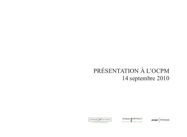 PRÉSENTATION À L'OCPM       14 septembre 2010