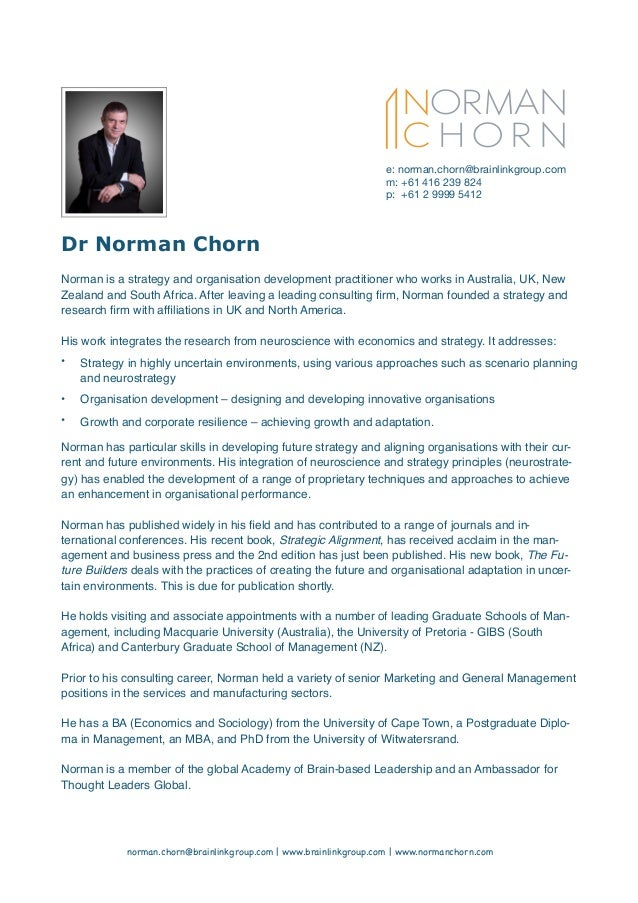 Dr Norman Chorn Norman is a strategy and organisation development practitioner who works in Australia, UK, New Zealand and...