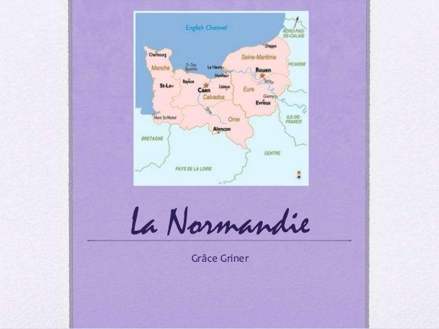 La Normandie Grâce Griner