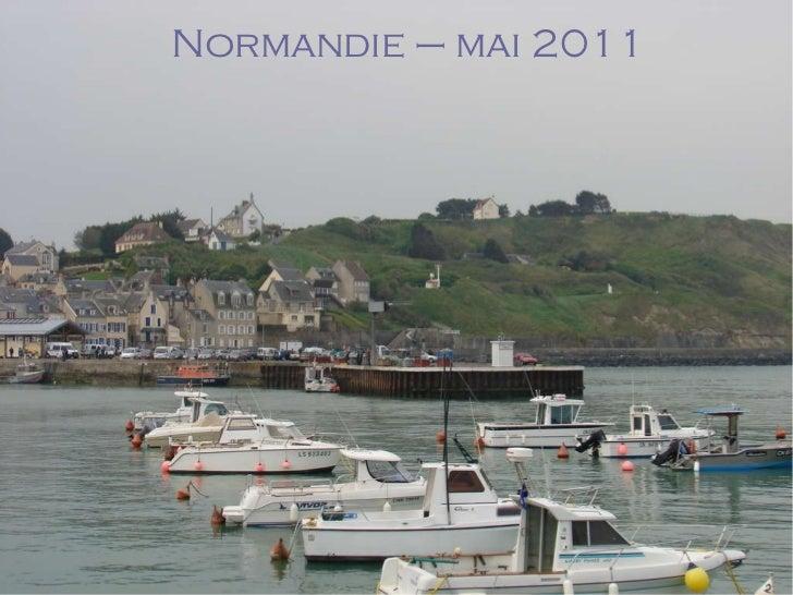 Normandie – mai 2011