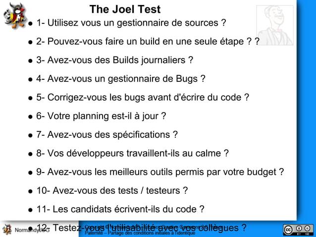 1- Utilisez vous un gestionnaire de sources ? 2- Pouvez-vous faire un build en une seule étape ? ? 3- Avez-vous des Builds...