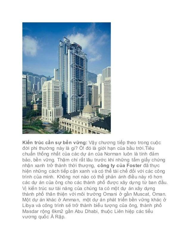 Kiến trúc cần sự bền vững: Vậy chương tiếp theo trong cuộc đời phi thường này là gi? Ồ! đó là giới hạn của bầu trờ...