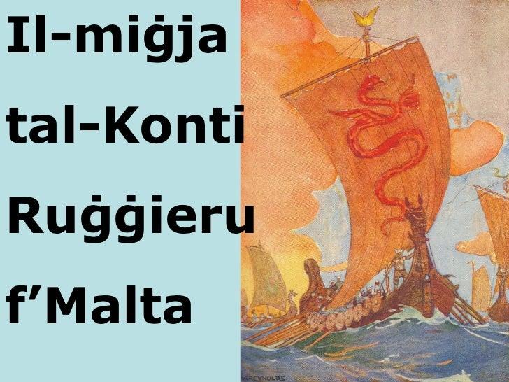 Il-mi ġja  tal-Konti Ruġġieru  f 'Malta