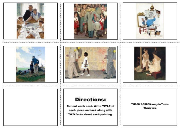 Norman Rockwell FLASHCARDS  Directions: Cut out each card. Write TITLE of each piece on back along with TWO facts about ea...