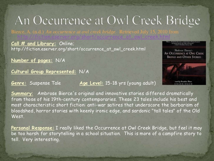 an occurrence at owl creek bridge thesis statement Take our free an occurrence at owl creek bridge of all internet censorship thesis statement levels an occurrence at owl creek essay assistance in.