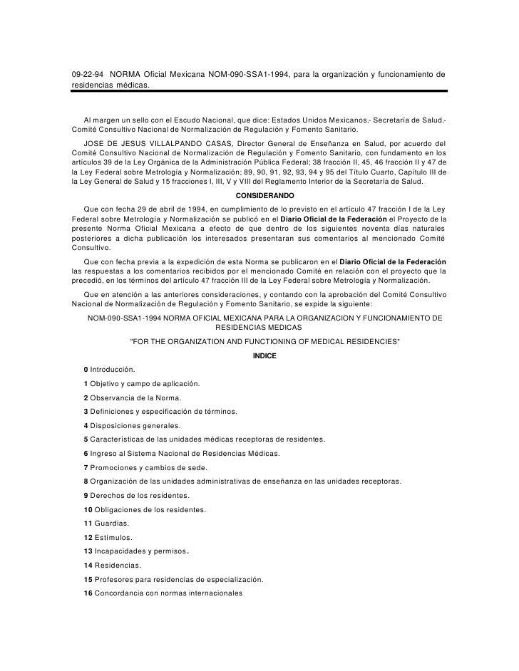 09-22-94 NORMA Oficial Mexicana NOM-090-SSA1-1994, para la organización y funcionamiento de residencias médicas.      Al m...