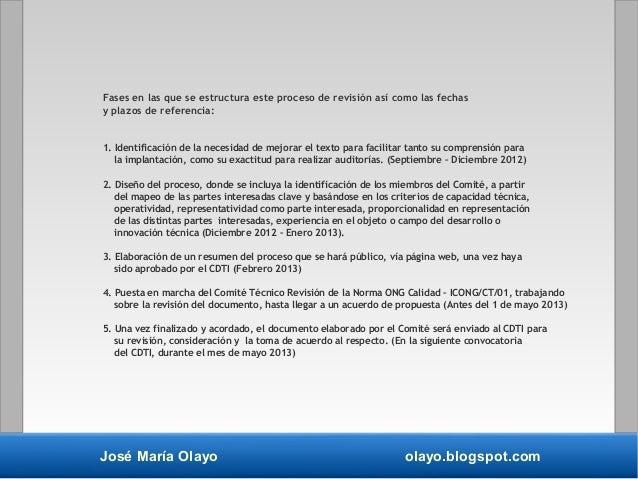 José María Olayo olayo.blogspot.com Fases en las que se estructura este proceso de revisión así como las fechas y plazos d...