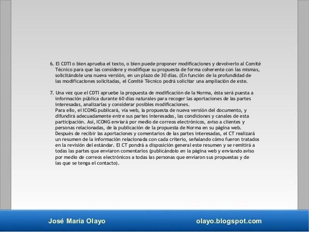 José María Olayo olayo.blogspot.com 6. El CDTI o bien aprueba el texto, o bien puede proponer modificaciones y devolverlo ...