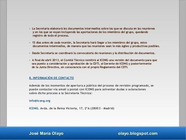 José María Olayo olayo.blogspot.com - La Secretaría elaborará los documentos intermedios sobre los que se discuta en las r...