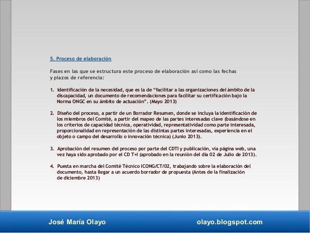 José María Olayo olayo.blogspot.com 5. Proceso de elaboración Fases en las que se estructura este proceso de elaboración a...