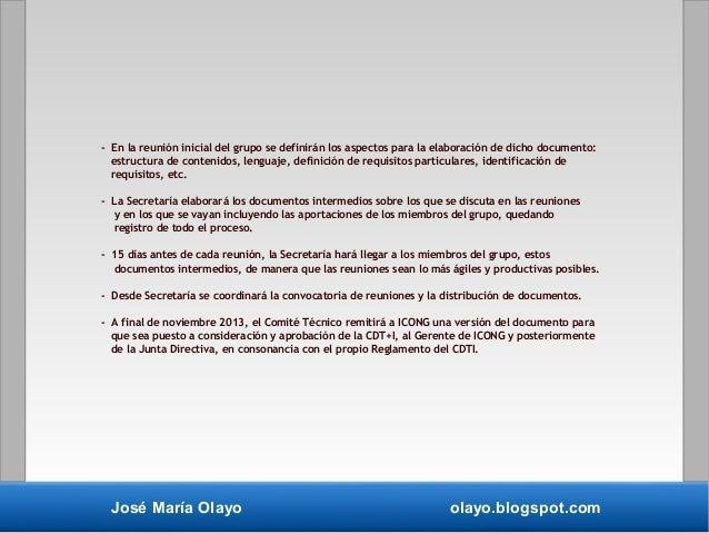 José María Olayo olayo.blogspot.com - En la reunión inicial del grupo se definirán los aspectos para la elaboración de dic...