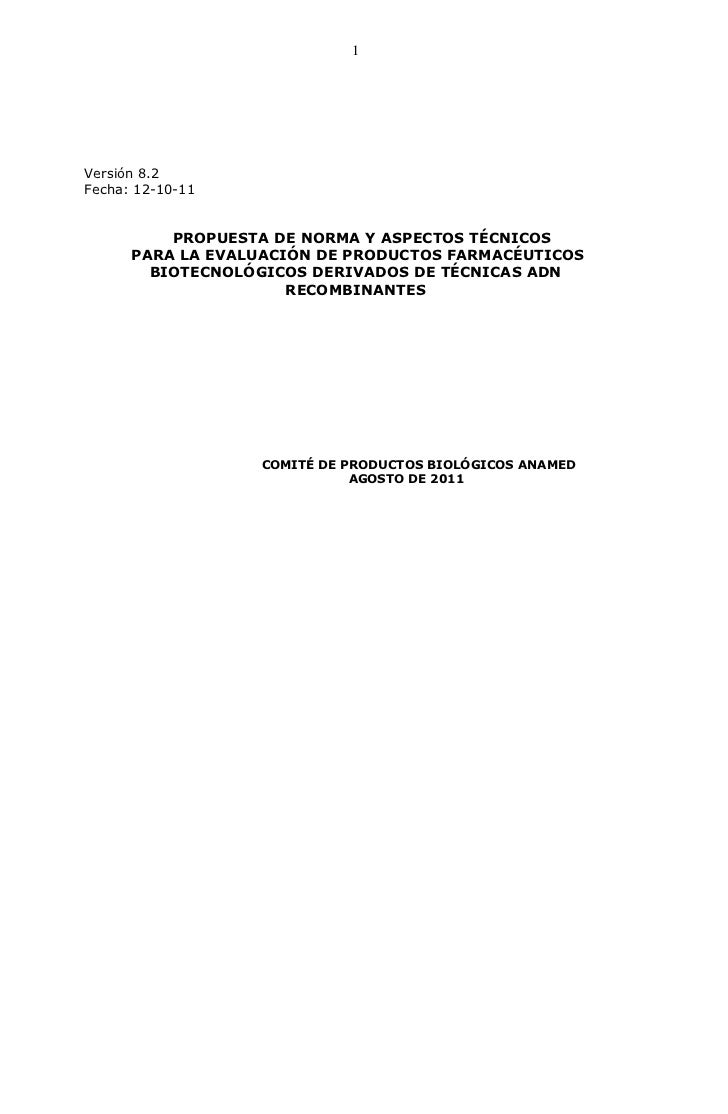 1Versión 8.2Fecha: 12-10-11          PROPUESTA DE NORMA Y ASPECTOS TÉCNICOS      PARA LA EVALUACIÓN DE PRODUCTOS FARMACÉUT...