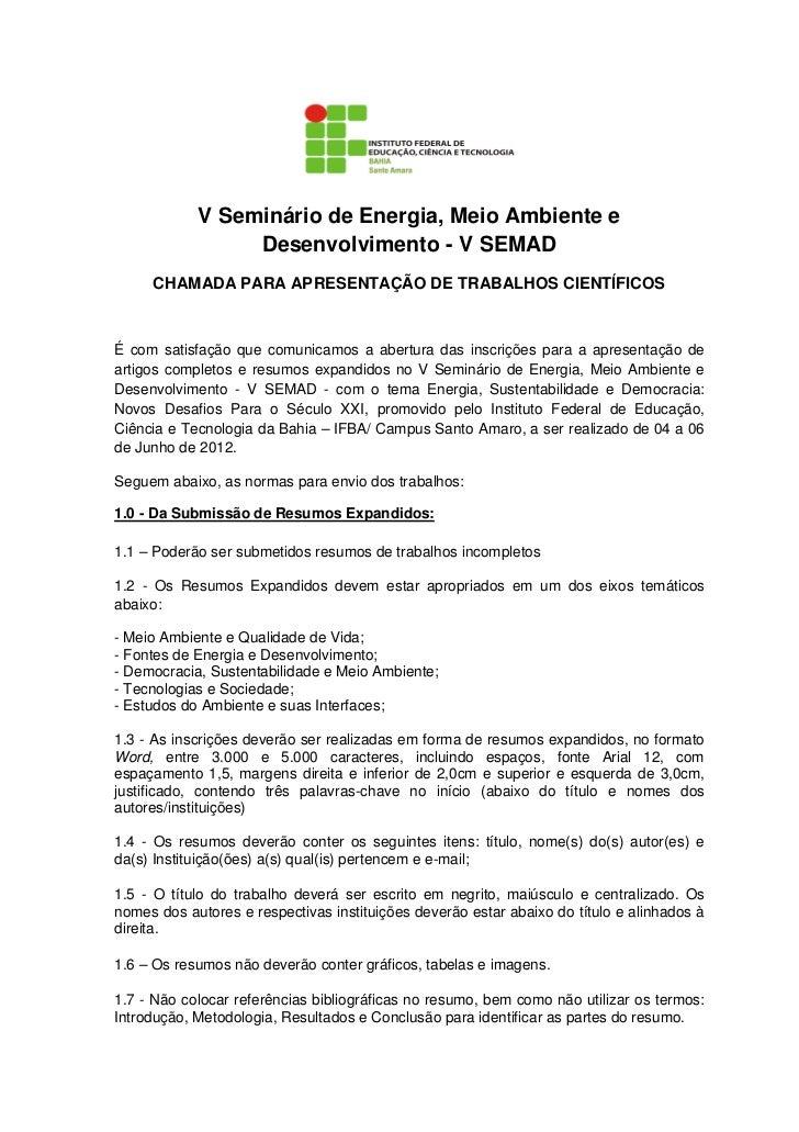 V Seminário de Energia, Meio Ambiente e                 Desenvolvimento - V SEMAD     CHAMADA PARA APRESENTAÇÃO DE TRABALH...