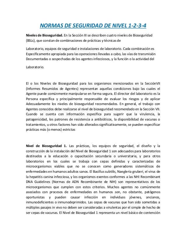 NORMAS DE SEGURIDAD DE NIVEL 1-2-3-4 Niveles de Bioseguridad. En la Sección III se describen cuatro niveles de Biosegurida...