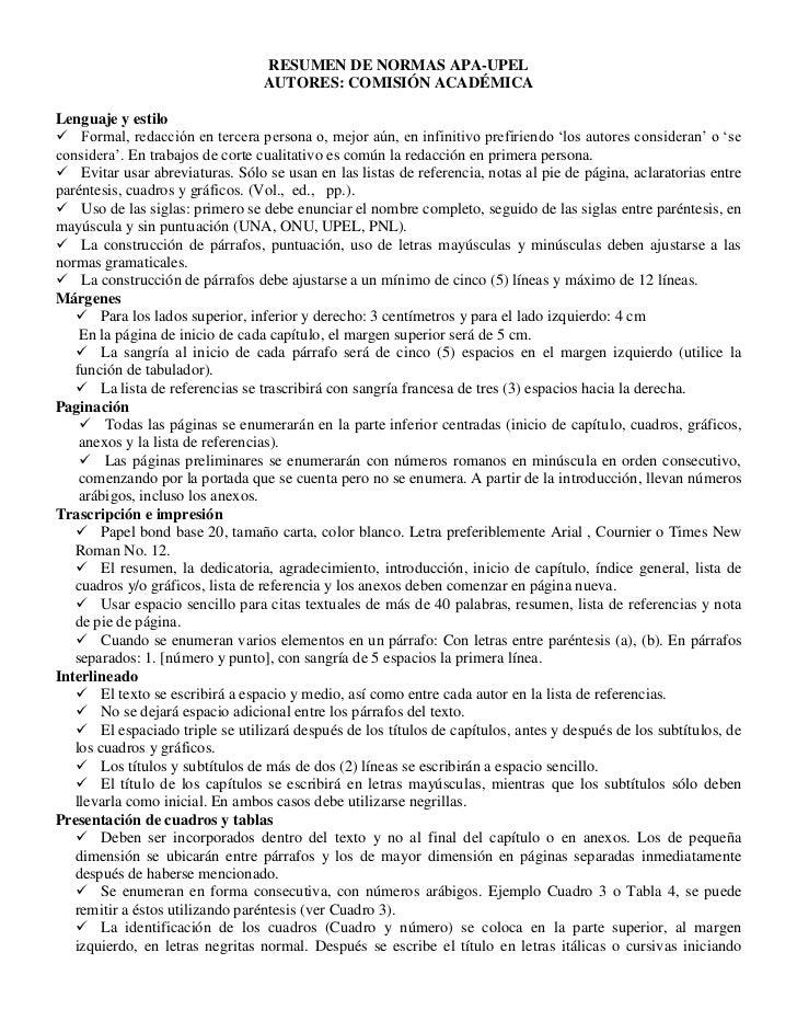 RESUMEN DE NORMAS APA-UPEL<br />AUTORES: COMISIÓN ACADÉMICA<br />Lenguaje y estilo<br />Formal, redacción en tercera perso...