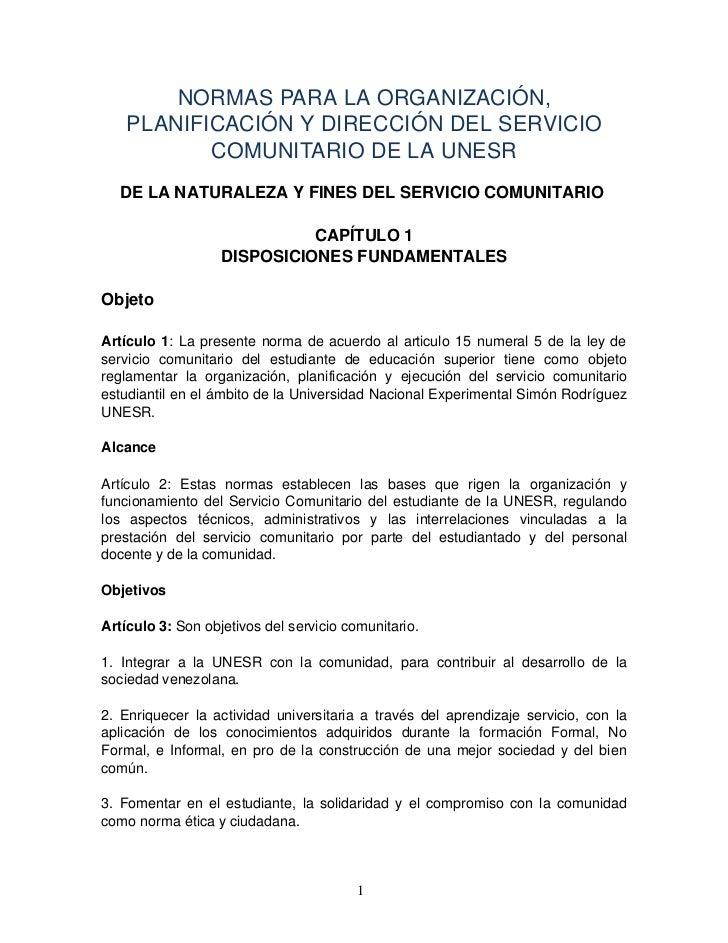 NORMASPARALAORGANIZACIÓN,    PLANIFICACIÓNYDIRECCIÓNDELSERVICIO           COMUNITARIODELAUNESR   DELANATURAL...