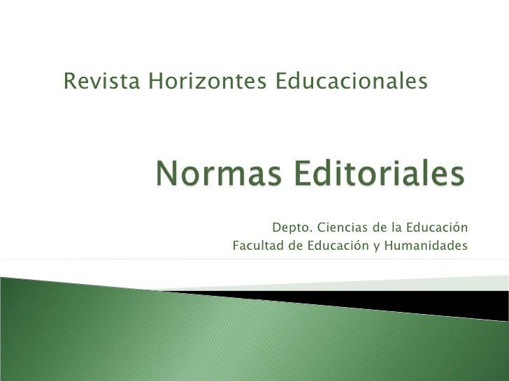 Depto. Ciencias de la Educación Facultad de Educación y Humanidades Revista Horizontes Educacionales
