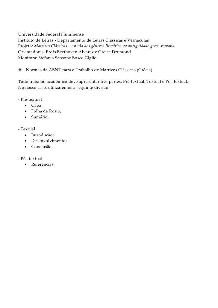 Universidade Federal FluminenseInstituto de Letras - Departamento de Letras Clássicas e VernáculasProjeto: Matrizes Clássi...