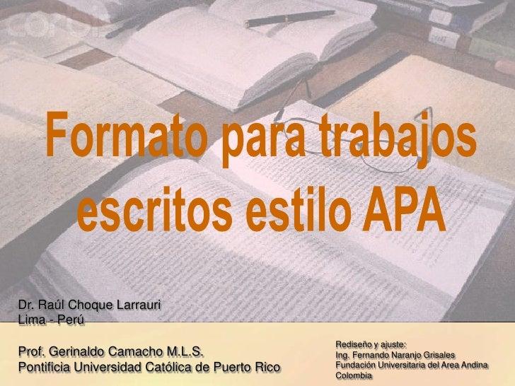 Dr. Raúl Choque LarrauriLima - Perú                                                 Rediseño y ajuste:Prof. Gerinaldo Cama...