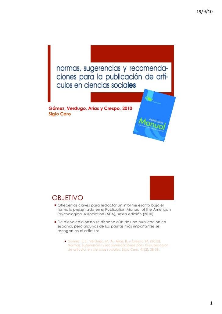 """!""""#""""#!$%Gómez, Verdugo, Arias y Crespo, 2010Siglo Cero OBJETIVO  ! Ofrecer las claves para redactar un informe escrito ba..."""