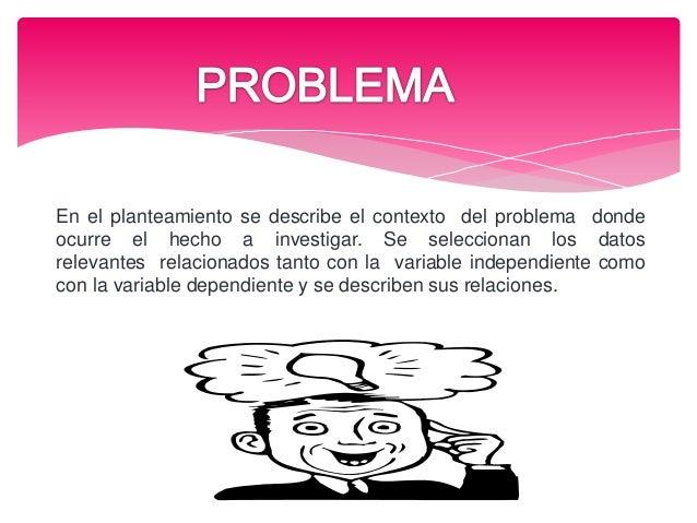 Se describe el método de trabajo investigativo: Participantes: Número, clasificación, etc. Diseño de investigación: Enfo...