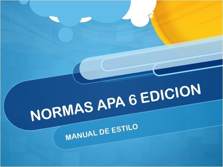 NORMAS APA 6 EDICION MANUAL DE ESTILO