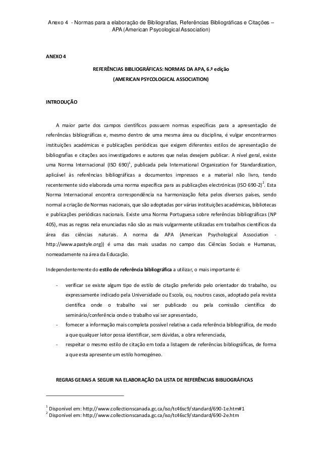 Anexo 4 - Normas para a elaboração de Bibliografias, Referências Bibliográficas e Citações – APA (American Psycological As...
