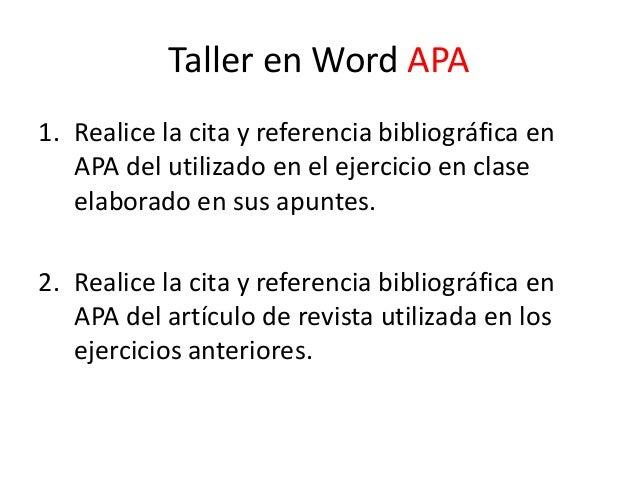 Taller en Word APA 1. Realice la cita y referencia bibliográfica en APA del utilizado en el ejercicio en clase elaborado e...