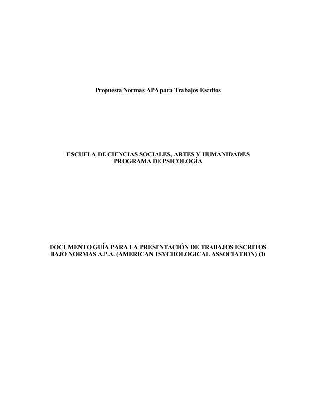 Propuesta Normas APA para Trabajos Escritos    ESCUELA DE CIENCIAS SOCIALES, ARTES Y HUMANIDADES                 PROGRAMA ...
