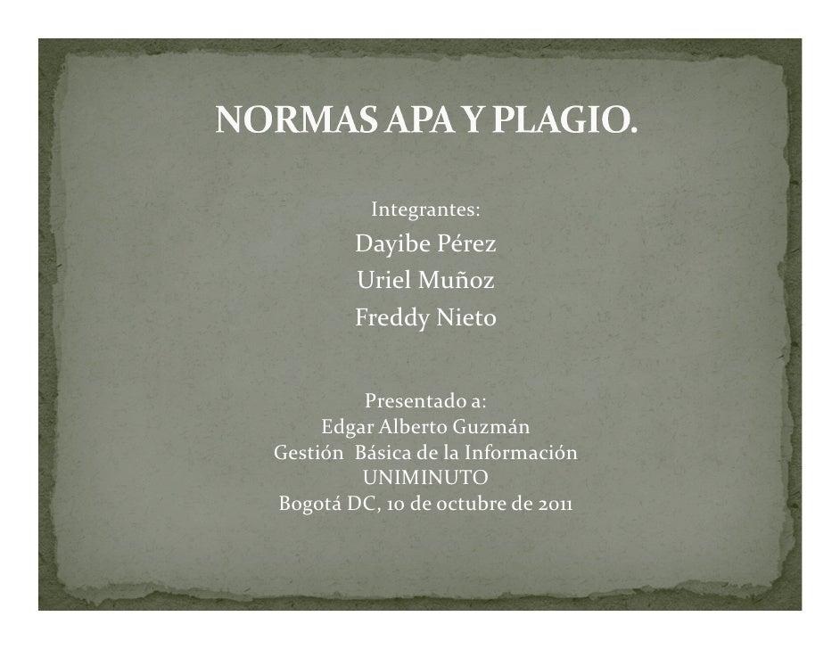 Integrantes:        Dayibe Pérez        Uriel Muñoz        Freddy Nieto         Presentado a:     Edgar Alberto GuzmánGest...
