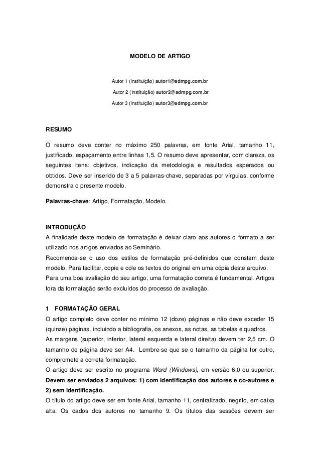 MODELO DE ARTIGO                         Autor 1 (Instituição) autor1@admpg.com.br                          Autor 2 (Insti...