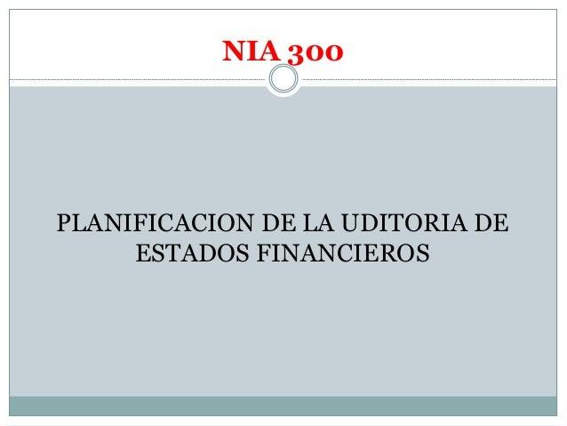 NORMAS DE AUDITORIA FINANCIERA  Slide 2