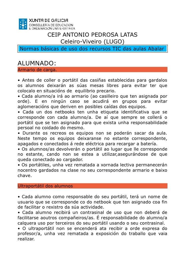 CEIP ANTONIO PEDROSA LATAS                 Celeiro-Viveiro (LUGO)Normas básicas de uso dos recursos TIC das aulas AbalarAL...