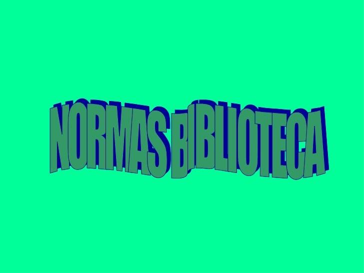 NORMAS BIBLIOTECA