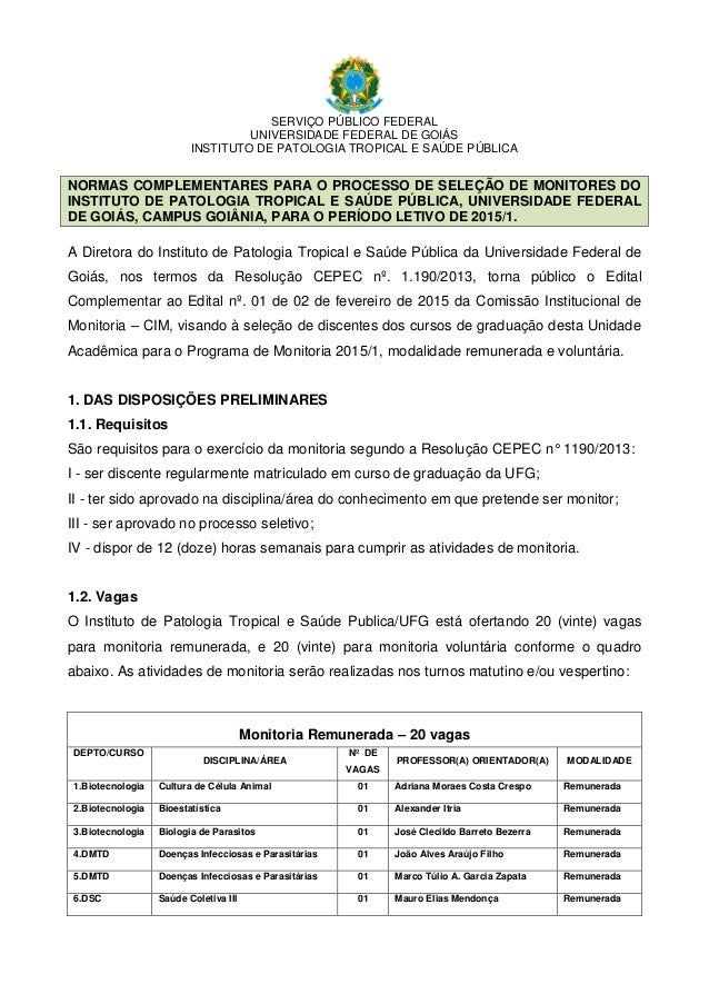 SERVIÇO PÚBLICO FEDERAL UNIVERSIDADE FEDERAL DE GOIÁS INSTITUTO DE PATOLOGIA TROPICAL E SAÚDE PÚBLICA NORMAS COMPLEMENTARE...