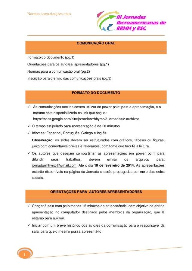 Normas comunicações orais  COMUNICAÇÃO ORAL  Formato do documento (pg.1) Orientações para os autores/ apresentadores (pg.1...