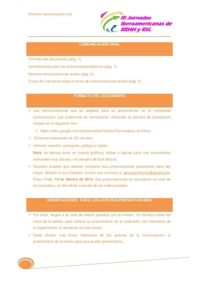 Normas comunicación oral  COMUNICACIÓN ORAL  Formato del documento (pág. 1) Orientaciones para los autores/presentadores (...