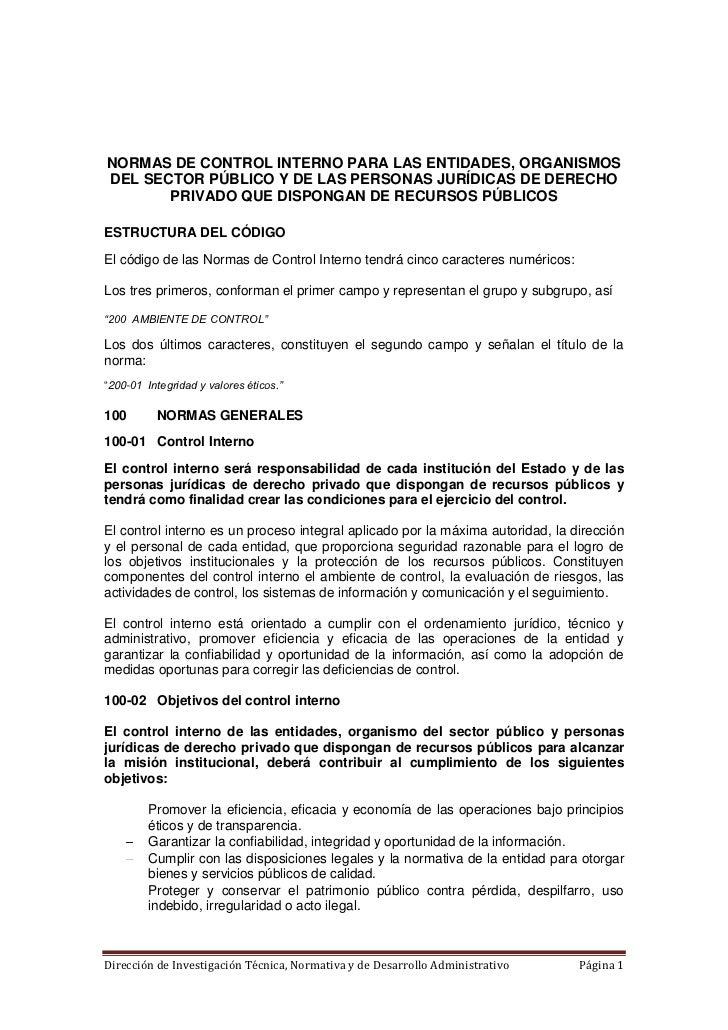 NORMAS DE CONTROL INTERNO PARA LAS ENTIDADES, ORGANISMOSDEL SECTOR PÚBLICO Y DE LAS PERSONAS JURÍDICAS DE DERECHO       PR...