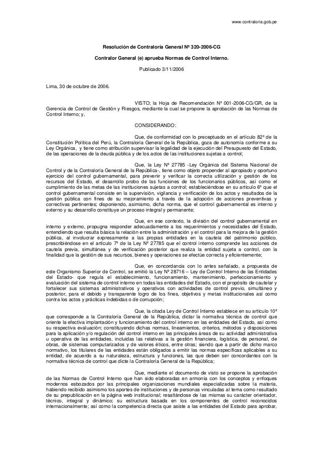 www.contraloria.gob.pe  Resolución de Contraloría General Nº 320-2006-CG  Contralor General (e) aprueba Normas de Control ...