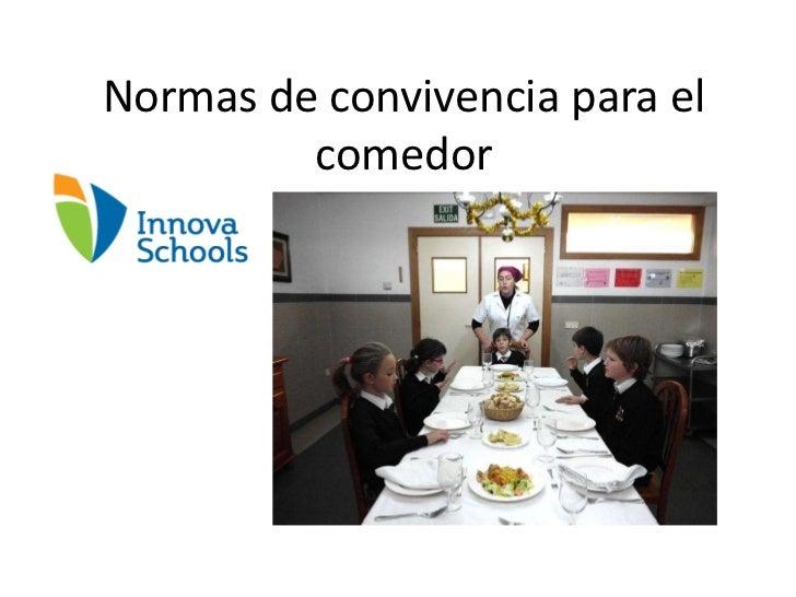 Normas de convivencia del comedor for Normas para el comedor escolar