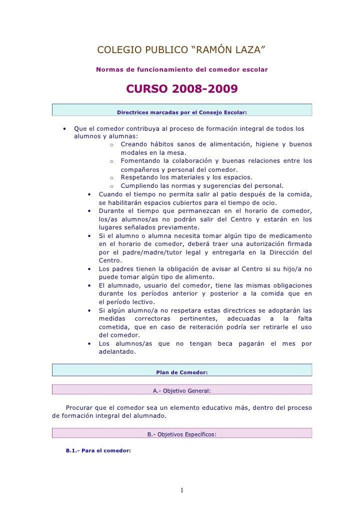 """COLEGIO PUBLICO """"RAMÓN LAZA""""               Normas de funcionamiento del comedor escolar                           CURSO 20..."""