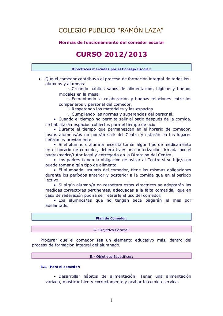 """COLEGIO PUBLICO """"RAMÓN LAZA""""             Normas de funcionamiento del comedor escolar                      CURSO 2012/2013..."""