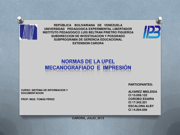 REPÚBLICA BOLIVARIANA DE VENEZUELA               UNIVERSIDAD PEDAGOGICA EXPERIMENTAL LIBERTADOR              INSTITUTO PED...