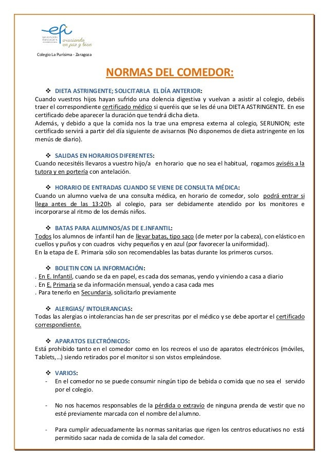 Colegio La Purísima - Zaragoza NORMAS DEL COMEDOR:  DIETA ASTRINGENTE; SOLICITARLA EL DÍA ANTERIOR: Cuando vuestros hijos...