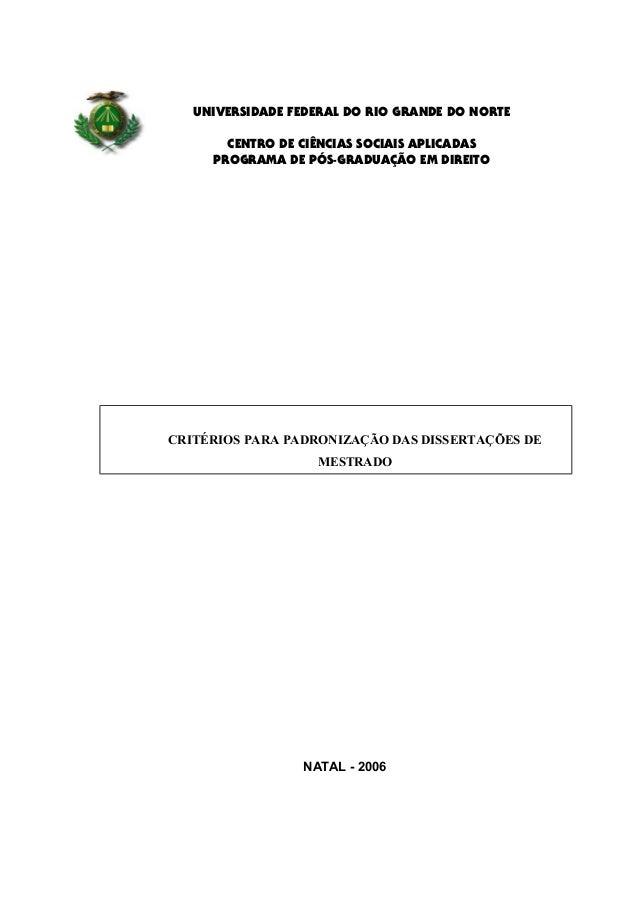 UNIVERSIDADE FEDERAL DO RIO GRANDE DO NORTE CENTRO DE CIÊNCIAS SOCIAIS APLICADAS PROGRAMA DE PÓS-GRADUAÇÃO EM DIREITO NATA...