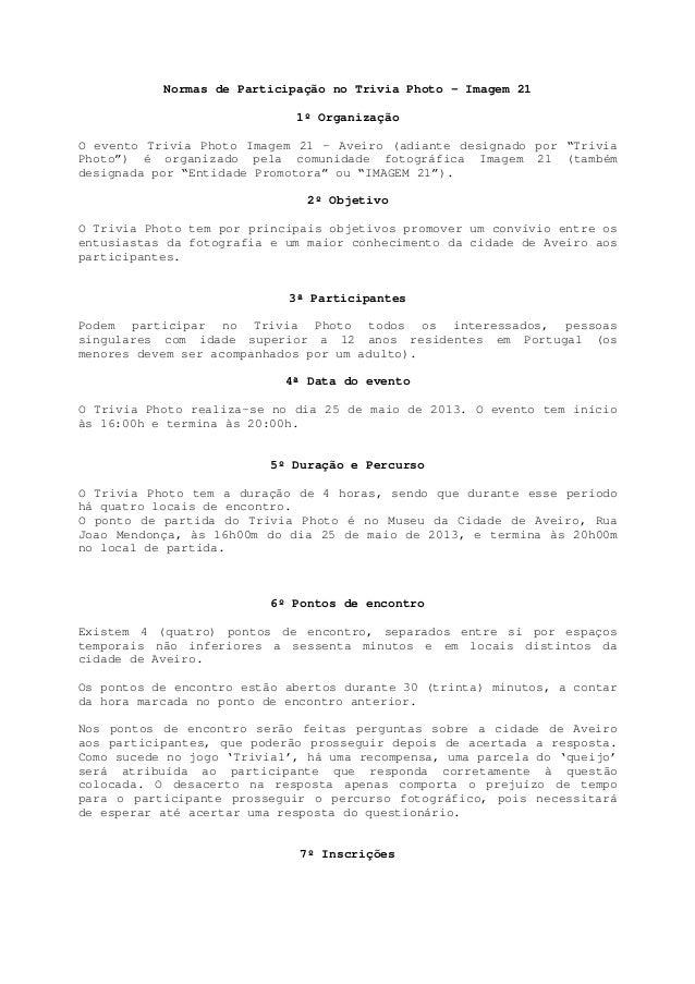 Normas de Participação no Trivia Photo - Imagem 211º OrganizaçãoO evento Trivia Photo Imagem 21 – Aveiro (adiante designad...