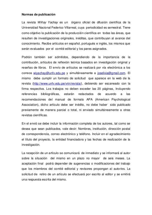 Normas de publicaciónLa revista Wiñay Yachay es un          órgano oficial de difusión científica de laUniversidad Naciona...