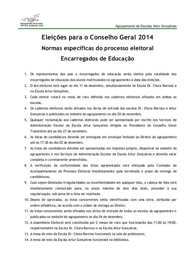 Agrupamento de Escolas Artur Gonçalves  Agrupamento de Escolas  ARTUR GONÇALVES  Eleições para o Conselho Geral 2014  Norm...